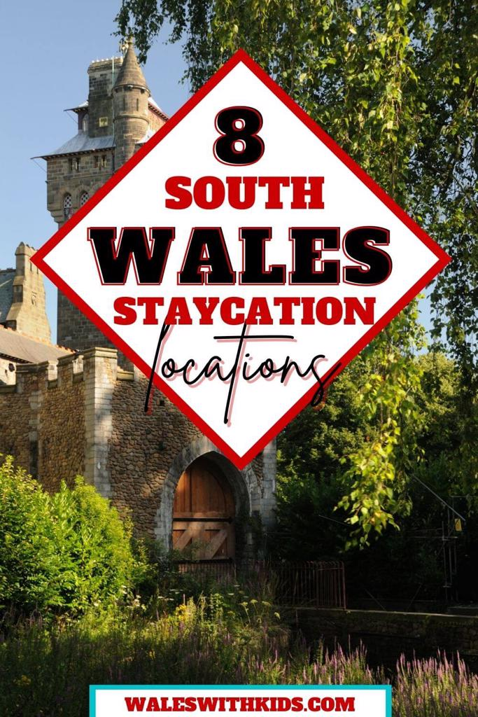 South Wales Staycation Locations
