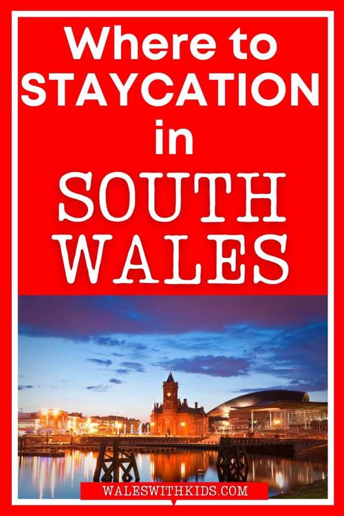Where to Staycation in South Wales