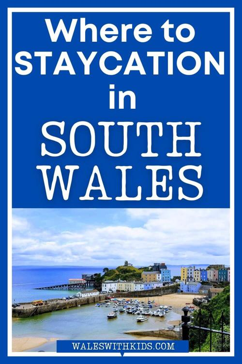 Where to Staycation in South Wales with Kids